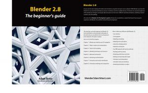 Blender 2.8: The Beginner's Guide To 3D Models and Animations (TPE-BLENBK)