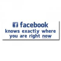 Facebook Knows Exactly Where You Are Right Now Bumper Sticker