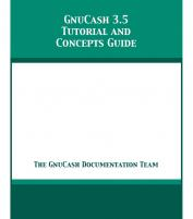 GNUCash Tutorial And Concepts Guide : Accounting On GNU/Linux (TPE-GNUCASHBK)