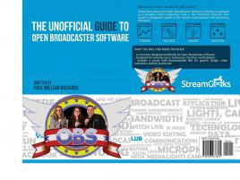 The Unofficial Guide to Open Broadcaster Software: Livestreaming With OBS (TPE-OBSBKPAU)