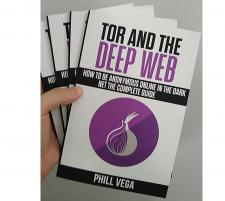 Tor And The Deep Web: How to Be Anonymous Online In The Dark Net (TPE-TORBK)