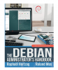 The Debian Administrator's Handbook: Everything You Need To Know (TPE-DEBADBK)