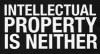 Intellectual Property Is Neither Men's T-Shirt